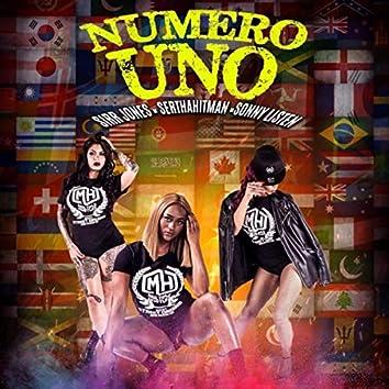 Numero Uno (feat. Serthahitman & Sonny Listen)