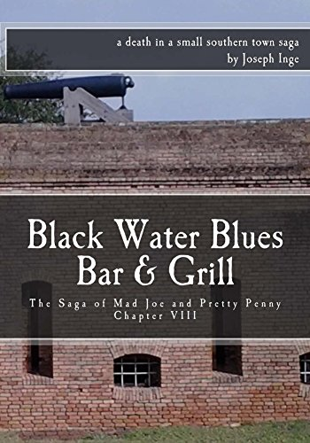 Black Water Blues Bar & Grill: The Saga of Mad Joe and Pretty Penny (English Edition)
