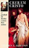 Crer em Cristo: A parábola da bicicleta e outras boas notícias (Portuguese Edition)