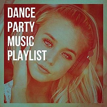 Dance Party Music Playlist