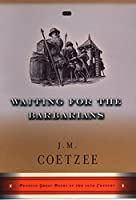 Waiting for the Barbarians: A Novel (Penguin Great Books of the 20th Century)