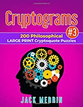 Cryptograms #3: 200 Philosophical LARGE PRINT Cryptoquote Puzzles