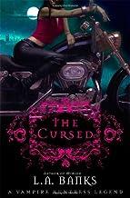 The Cursed: A Vampire Huntress Legend (Vampire Huntress Legends, 9)