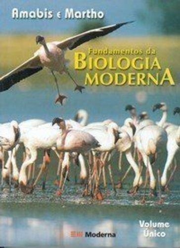 Fundamentos Da Biologia Moderna - Volume Único - 2 Grau