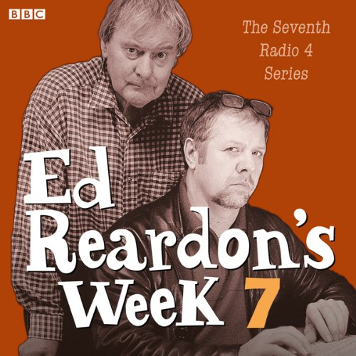 Ed Reardon's Week: The Complete Seventh Series                   By:                                                                                                                                 Andrew Nickolds,                                                                                        Christopher Douglas                               Narrated by:                                                                                                                                 Christopher Douglas,                                                                                        John Fortune,                                                                                        Stephanie Cole,                   and others                 Length: 2 hrs and 44 mins     4 ratings     Overall 5.0