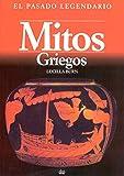 Mitos griegos: 2 (El pasado legendario)