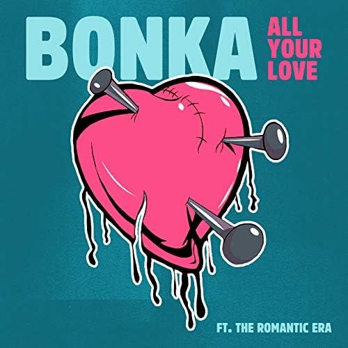 Bonka feat. The Romantic Era