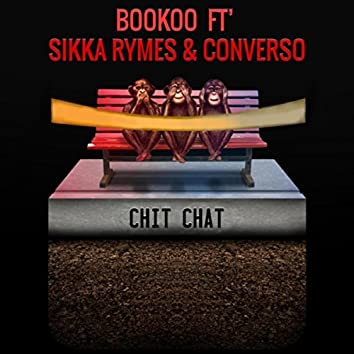 Chit Chat (feat. Sikka Rymes & Converso)