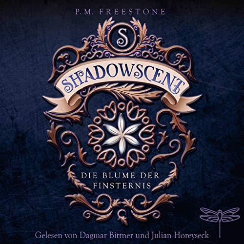 Shadowscent. Die Blume der Finsternis cover art