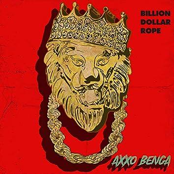 Billion Dollar Rope