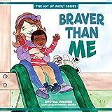 Braver Than Me (The Joy of Avery Series)