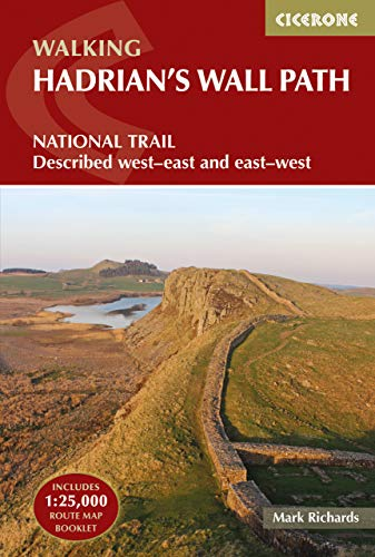 Walking Hadrian's Wall Path: National Trail Described West-East and East-West (GUIDE)