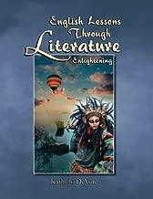 English Lessons Through Literature Level E: Enlightening
