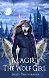 'Magic' The Wolf Girl (English Edition)