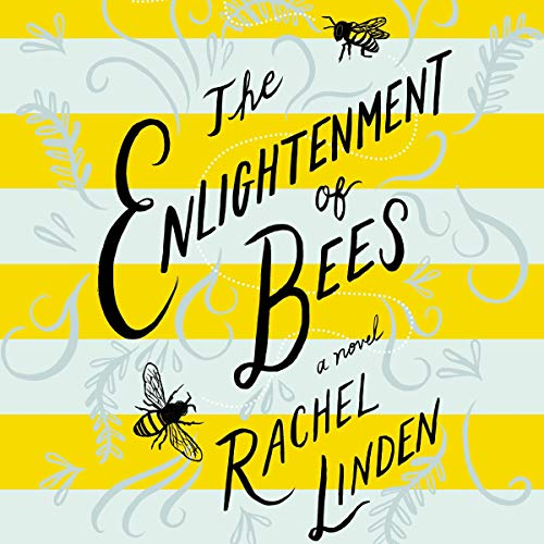 The Enlightenment of Bees audiobook cover art