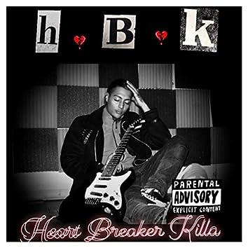 H.B.K - Heart Breaker Killa (Lost Files)