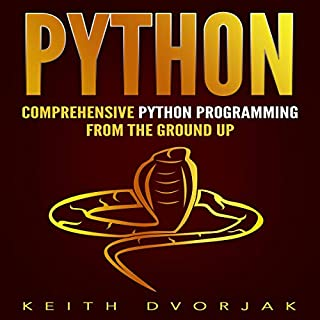 Python: Comprehensive Python Programming from the Ground Up audiobook cover art