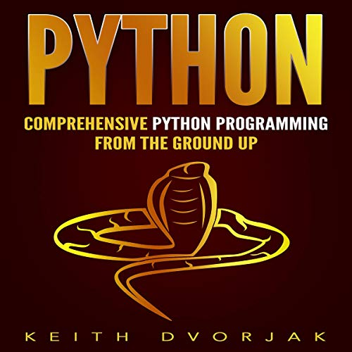 Couverture de Python: Comprehensive Python Programming from the Ground Up