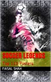 Soccer legends: Top 120 Posters (English Edition)