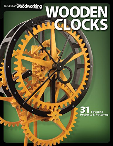 Wooden Clocks: 31 Favorite Projects & Patterns (The Best of Scroll Saw Woodworking & Crafts Magazine)