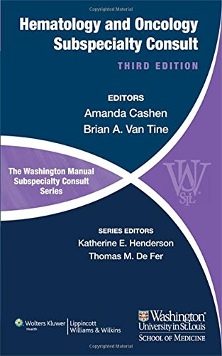 The Washington Manual Hematology and Oncology Subspecialty Consult (Washington Manual Subspecialty C