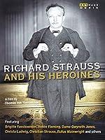 Richard Strauss & His Heroines [DVD]