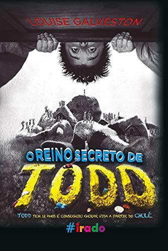 O reino secreto de Todd