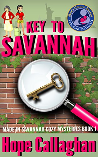 Key to Savannah: A Made in Savannah Cozy Mystery (Made in Savannah Cozy Mysteries Series Book 1) by [Hope Callaghan]
