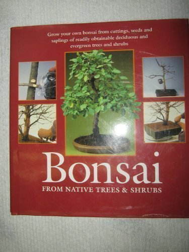 Bonsai: From Native Trees and Shrubs by Werner M. Busch (1995-08-01)