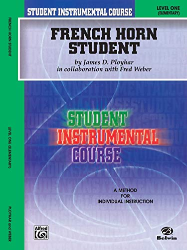 Student Instrumental Course French Horn Student: Level I