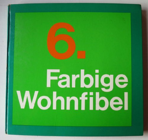 6. Farbige Wohnfibel