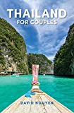 Thailand for Couples: Travel Guide