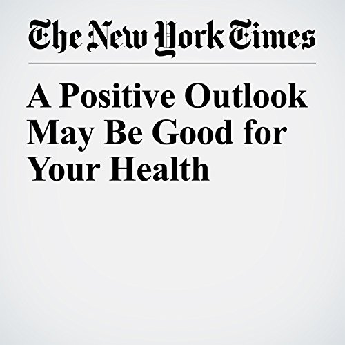 A Positive Outlook May Be Good for Your Health copertina