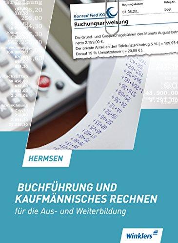 Buchführung und kaufmännisches Rechnen für die Aus- und Weiterbildung: Schülerband