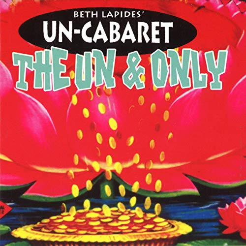 The Un & Only: Un-Cabaret audiobook cover art