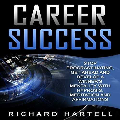 Career Success Audiobook By Richard Hartell cover art