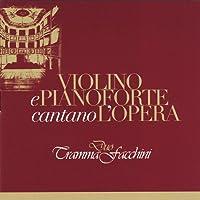 Violino E Pianoforte Cantano L'opera-Rossini Pucci
