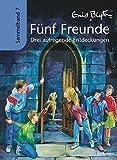 Fünf Freunde - Drei aufregende Entdeckungen: Sammelband 7 - Enid Blyton