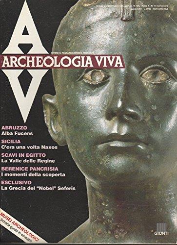 Archeologia Viva n. 17 mar 1991 - Abruzzo - Sicilia - Scavi in Egitto ed.Giunti