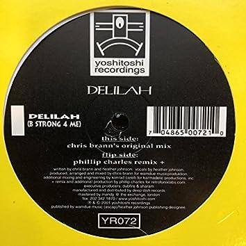 Delilah (B Strong 4 Me)