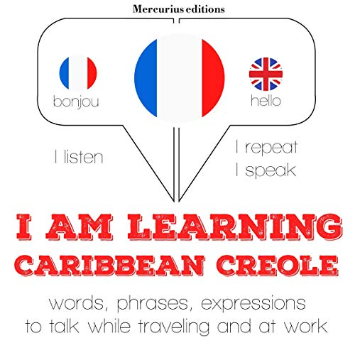I am learning Caribbean Creole audiobook cover art