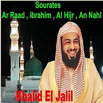 Sourates Ar Raad, Ibrahim, Al Hijr, An Nahl (Quran)
