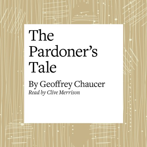 The Canterbury Tales: The Pardoner's Tale (Modern Verse Translation) audiobook cover art