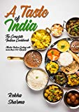 A Taste of India: The Complete Indian Cookbook: Master Indian Cooking with more than 1000 Recipes! (Asian Cookbook)