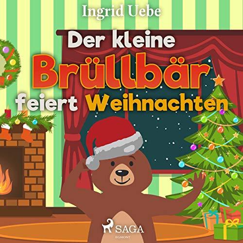 Der kleine Brüllbär feiert Weihnachten Titelbild