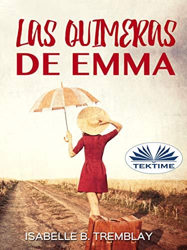 Las Quimeras de Emma de Isabelle B. Tremblay