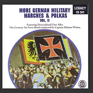 More German Military Marches & Polkas Vol.2