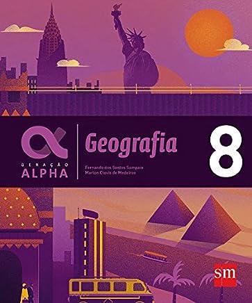 Geração Alpha. Geografia - 8º Ano