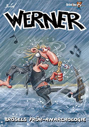 WERNER - HAATER STOFF: Brösels Früh - Anarchologie (EXTRAWURST: WERNER EXTRAWURST)