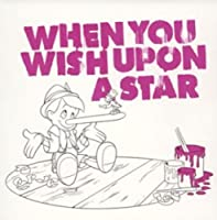 Dive Into Disney Presents: When You Wish Upon A Star (The Pinocchio) by Disney (2003-08-13)